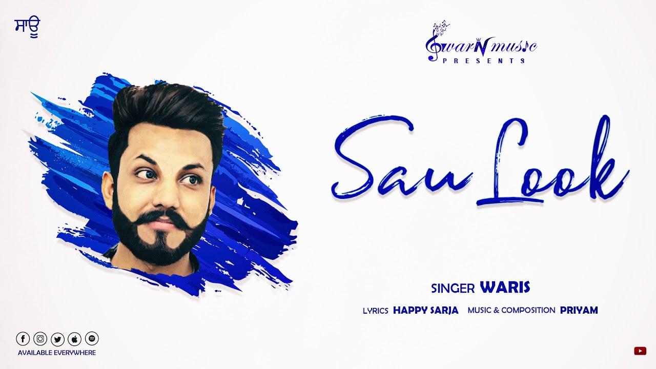 SAU LOOK Official Audio | Waris | PriyaM | Swar N Music
