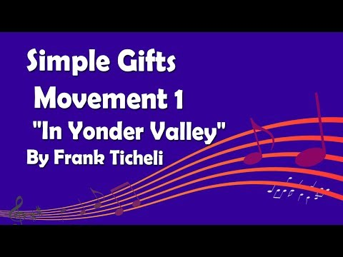 Simple Gifts: Movement 1 -
