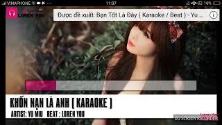 Khốn nạn là anh 1 (karaoke) 😘😘