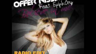 Offer Nissim Feat Epiphony - Believe In Me(Radio Edit)