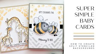 Simple Baby Cards with Split Stenciled Backgrounds