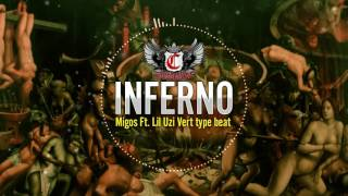 dark trap migos ft lil uzi vert type beat inferno instrumental 2017