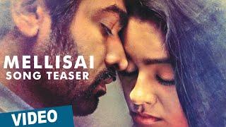 Puriyaatha Puthir (Mellisai) Song Teaser 1 | Vijay Sethupathi | Gayathrie | Ranjit Jeyakodi | Sam CS