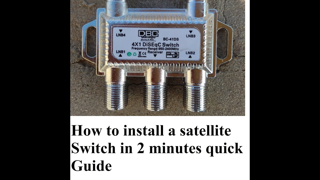 How To Install Satellite Switch In 2 Minutes Quick Guide Youtube Twoway Multiswitch Splitter