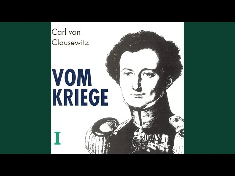 Carl von Clausewitz - On War: Volume One (2/17) End And Means In War from YouTube · Duration:  39 minutes 4 seconds