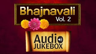 Best of Bhajans by Various Artists - Vol. 2 | Top Devotional Songs | Audio Jukebox