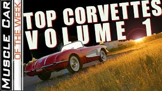 Top Corvettes Volume 1 - Muscle Car Of The Week Episode 294