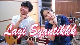 Lagi Syantik - Siti Badriah | by Nadia & Yoseph (NY Cover)