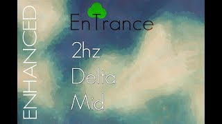 ZenTrance - Guided Enhanced 2hz - Delta - Mid - Frequency Guided Hypnotic Healing Meditation.