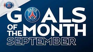 GOALS OF THE MONTH - SEPTEMBER with Neymar Jr, Mbappé, Di María, Gensheimer