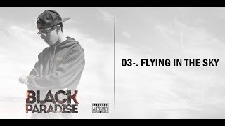 Baixar Flying in the Sky - Cpro (Black Paradise)