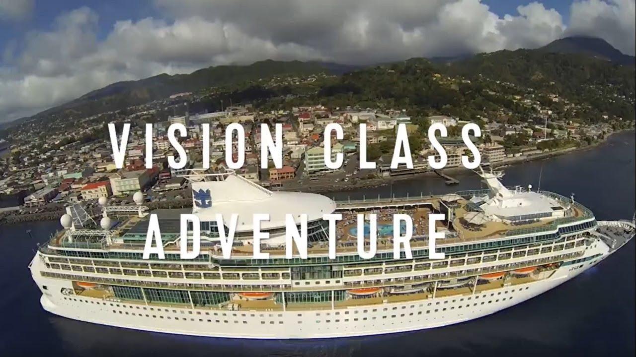 ロイヤル・カリビアン~VISION Classの紹介