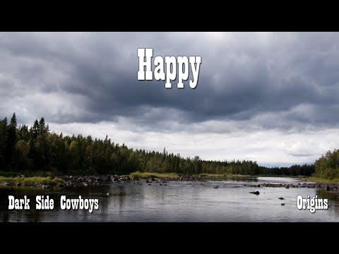 Dark Side Cowboys - Origins - Happy