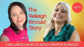 O•TV Mindful Conversations • The Kelleigh Kincaid Story