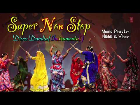 Super Non Stop Disco Dandia By Nikhil, Vinay | Classical Instrumental | Gujrati Traditional Song