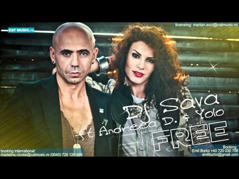 dj sava feat andreea d free official video