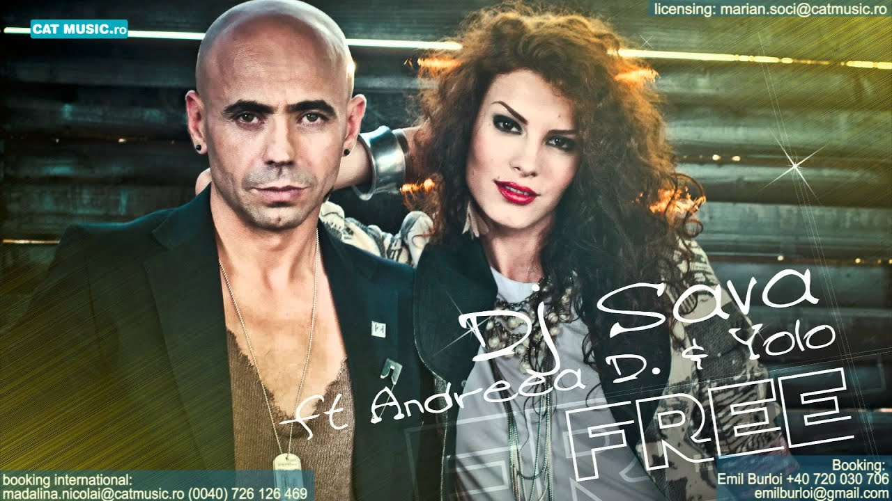 Dj Sava feat Andreea D — Free (Official Single)