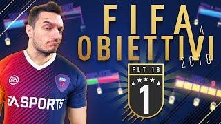 FIFA 18 a OBIETTIVI - EPISODIO 1
