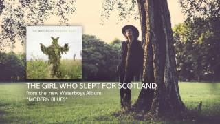 The Waterboys - The Girl Who Slept For Scotland