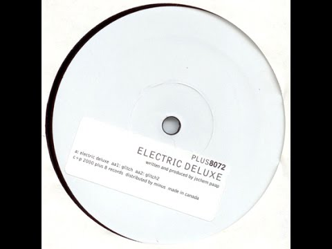 Electric Deluxe - Electric deluxe - Plus 8