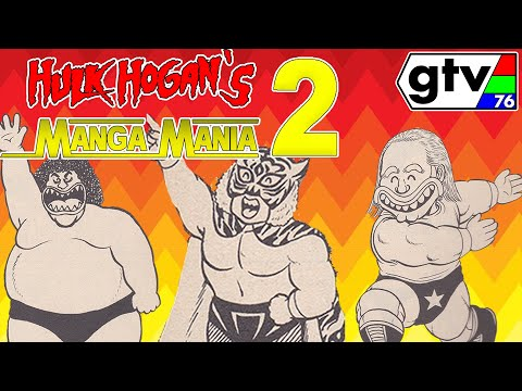 Hulk Hogan's Manga Mania 2!! More WWF / WWE Pro Wrestling Comics From Japan!