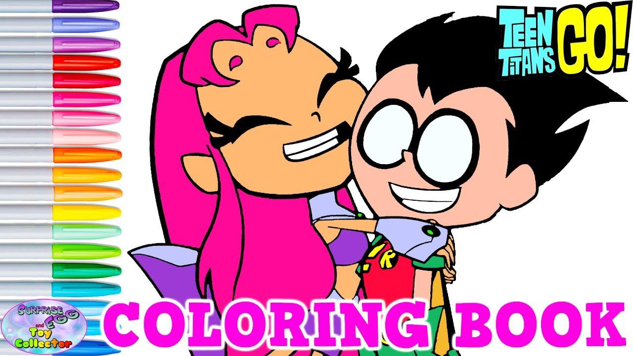 Teen Titans Go Coloring Book Starfire Robin Hug Colors Surprise Egg