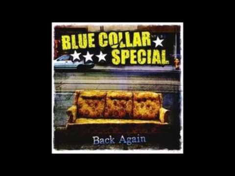 Blue Collar Special - Back Again (Full Album - 2008)