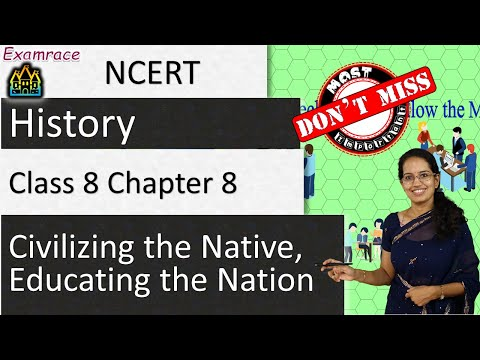 NCERT Class 8 History Chapter 8: Civilizing the Native, Educating the Nation