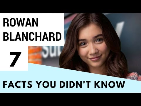 7 Facts You Didn't Know About Rowan Blanchard!