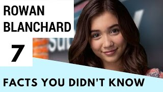 7 Facts You Didn't Know About Rowan Blanchard! | Hollywire