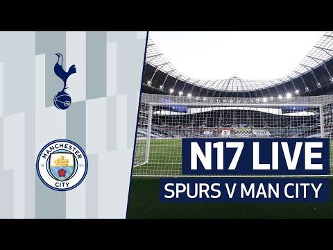 N17 LIVE | SPURS V MAN CITY PRE-MATCH BUILD-UP