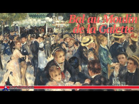 French Music | Bal au Moulin de la Galette