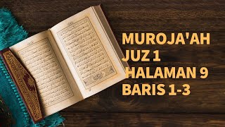 SHSB - Muroja'ah Juz 1 Halaman 9 Baris 1-3
