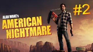 Alan Wake's American Nightmare #2. End.
