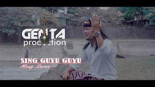 SING GUYU GUYU - Mang Sarna {Official Music Video}