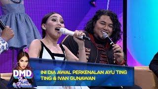 Ini Dia Awal Perkenalan Ayu Ting Ting & Ivan Gunawan - DMD Ayu And ...
