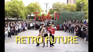 [KPOP IN PUBLIC] Triple.H-Retro Future   Dance Cover By SCT Crew in Wuhan, China