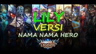 Download LILY - ALAN WALKER | VERSI HERO MOBILE LEGENDS BANG BANG