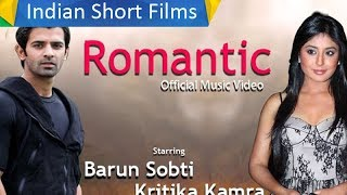 Romantic Music Video - Barun Sobti And Kritika Kamra - Bollywood Celebrity | Indian Short Films