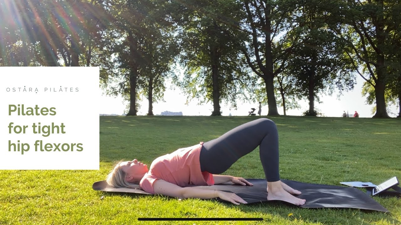 Using Pilates to unlock tight hip flexors and dissolve stress