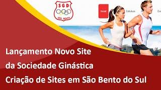 Criação de Sites Profissionais em São Bento do Sul - Lançamento do Novo Site da Sociedade Ginástica