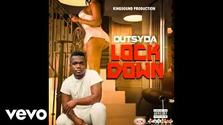 Outsyda - Lock Down (Official Audio)