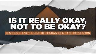 IS IT REALLY OKAY, NOT TO BE OKAY? - PS. Leo Carlo Panlilio (September 27, 2020)