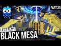 Let's Play Black Mesa Steam Release! - Part 30 - The END!