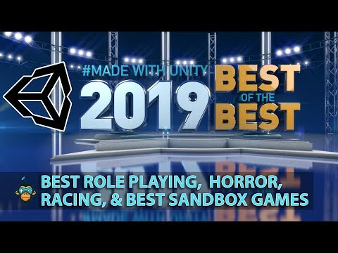 Best Of The Best Games Of 2019 Made In Unity3D (RPG, Horror, Racing, Sandbox)