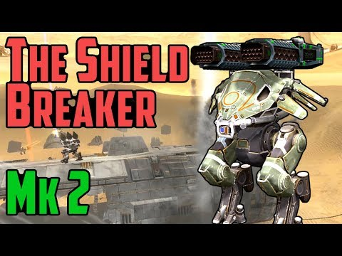 War Robots THE Mk-2 SHIELD BREAKER - Tactical Thunder Use