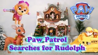 PAW PATROL Nickelodeon Paw Patrol Searches for Rudolph a Paw Patrol Video Parody