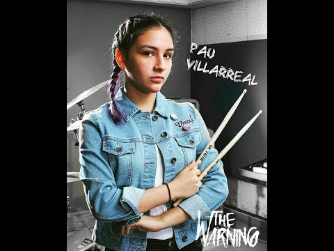 Paulina the best drummer/The Warning