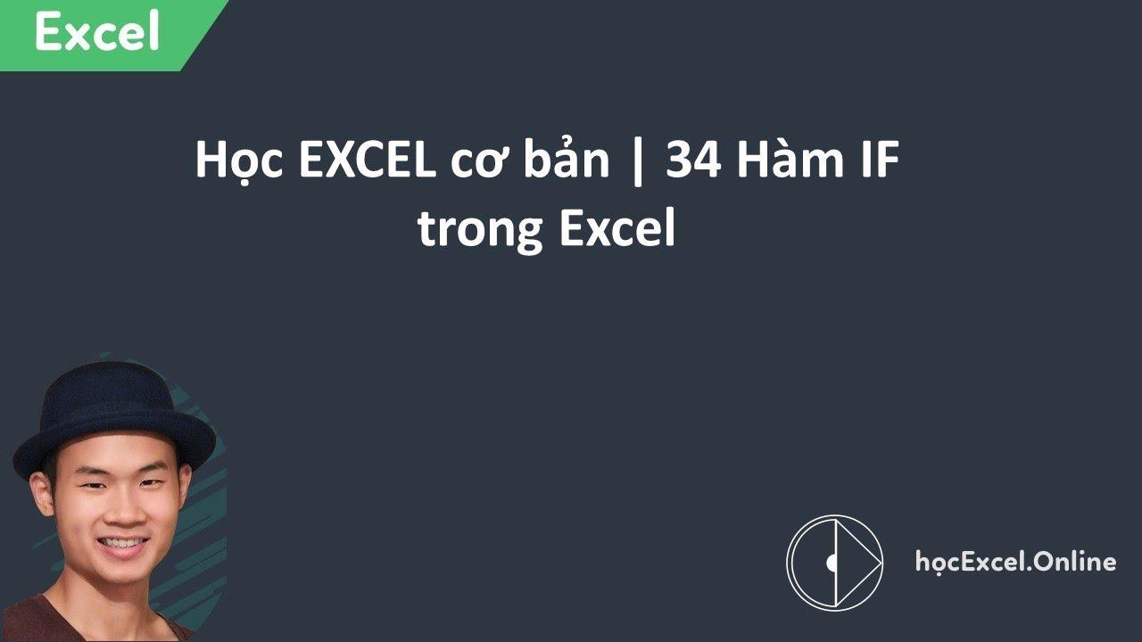 Học EXCEL cơ bản 34 | Hàm IF trong Excel