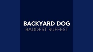 Baddest Ruffest (Pipes And Slippers Mix)